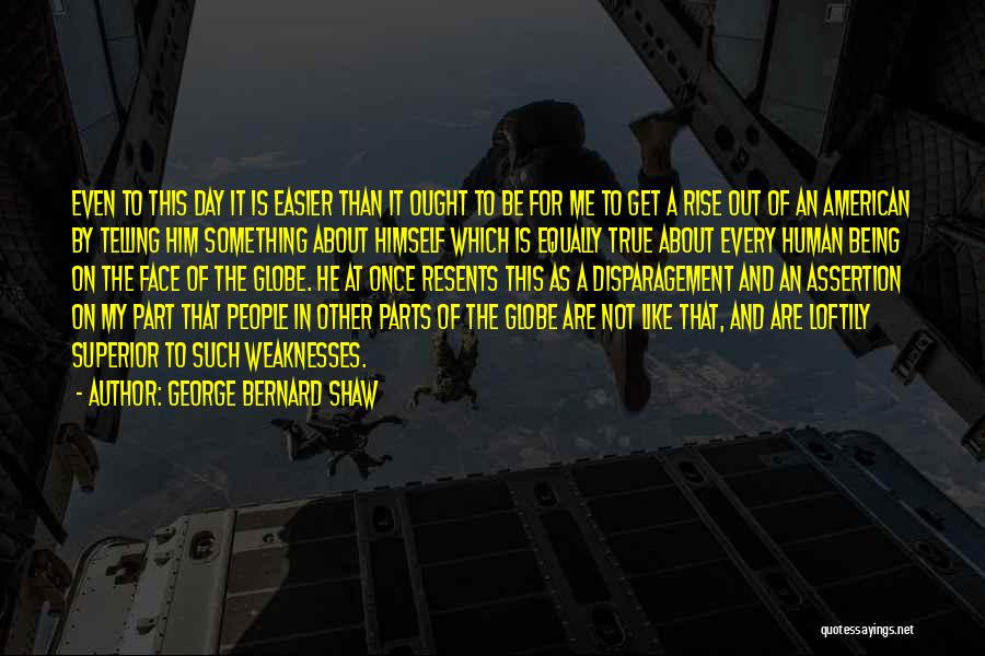 That Day Quotes By George Bernard Shaw