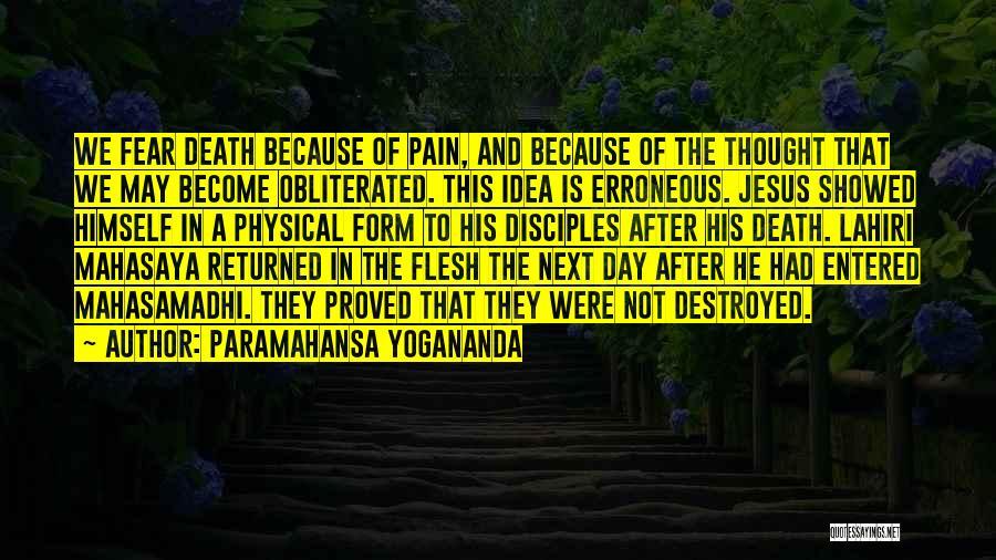 That Day Quotes By Paramahansa Yogananda