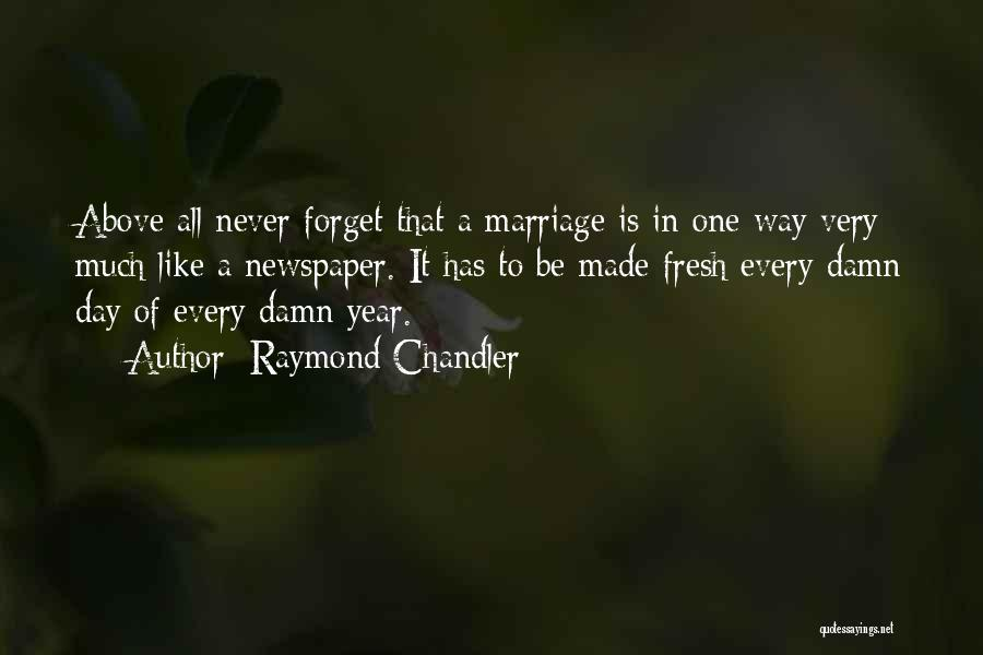 That Day Quotes By Raymond Chandler