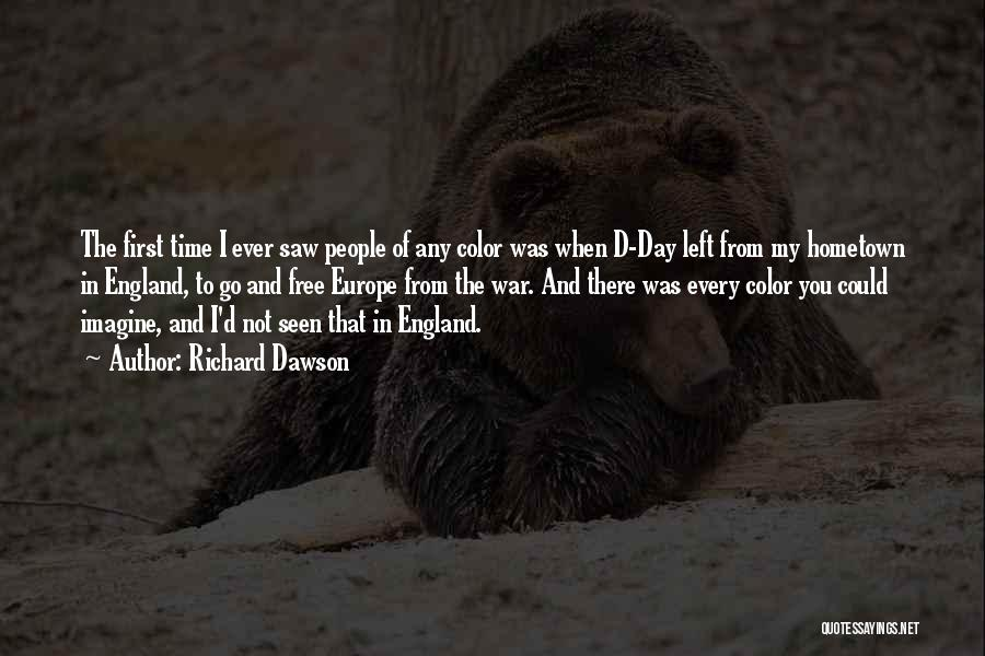 That Day Quotes By Richard Dawson