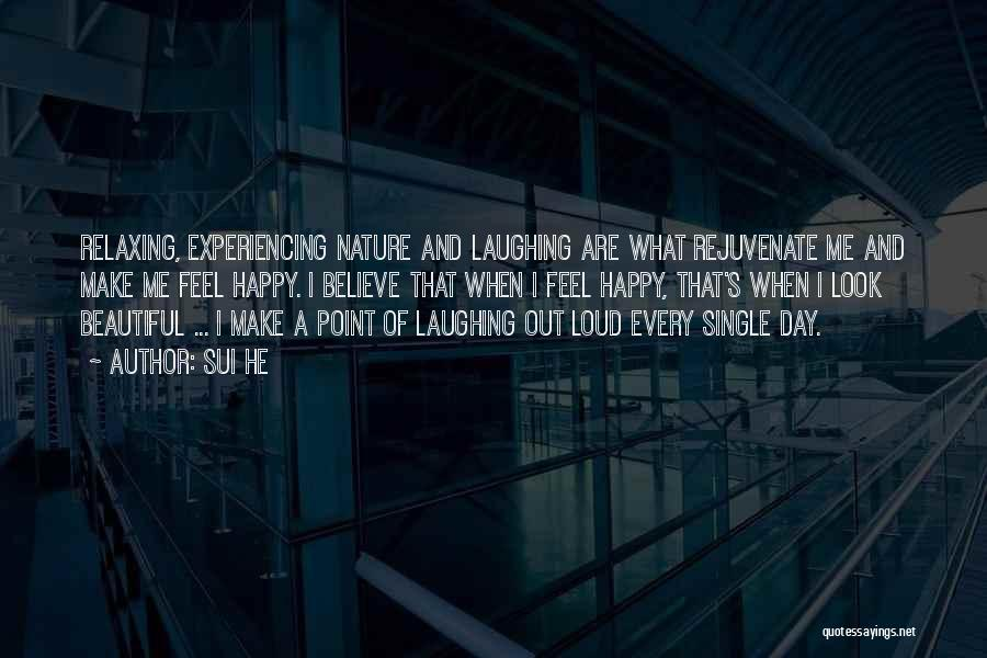 That Day Quotes By Sui He