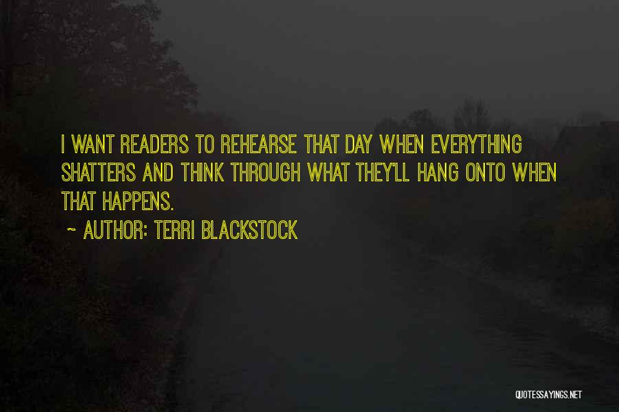 That Day Quotes By Terri Blackstock