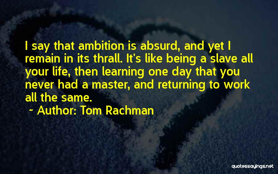 That Day Quotes By Tom Rachman
