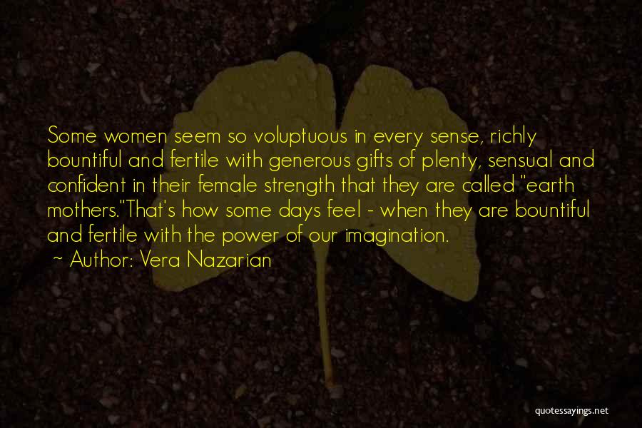 That Day Quotes By Vera Nazarian