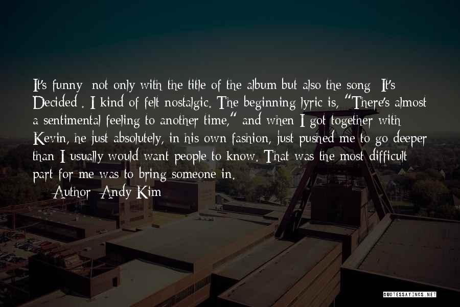 That Funny Feeling Quotes By Andy Kim