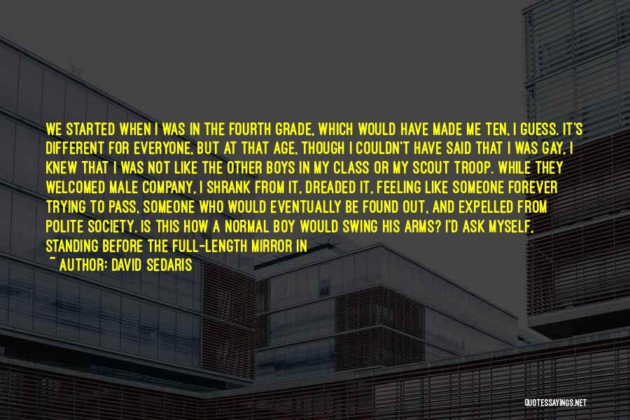 That Funny Feeling Quotes By David Sedaris
