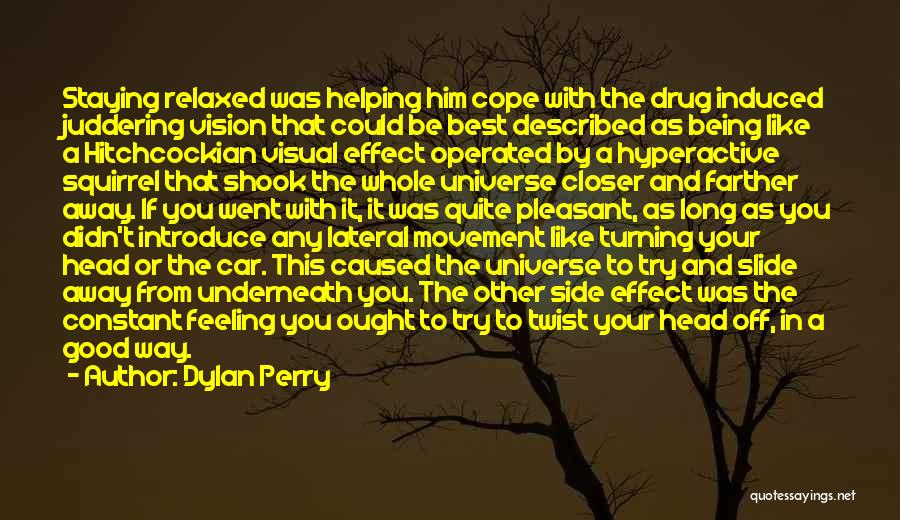 That Funny Feeling Quotes By Dylan Perry