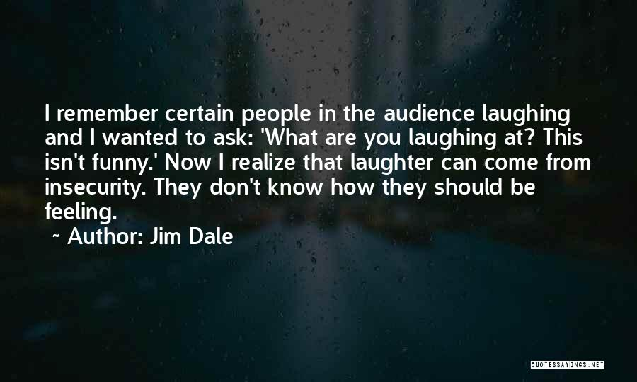 That Funny Feeling Quotes By Jim Dale