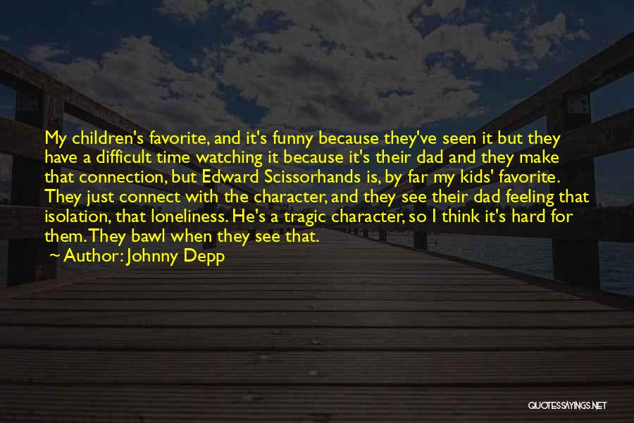 That Funny Feeling Quotes By Johnny Depp