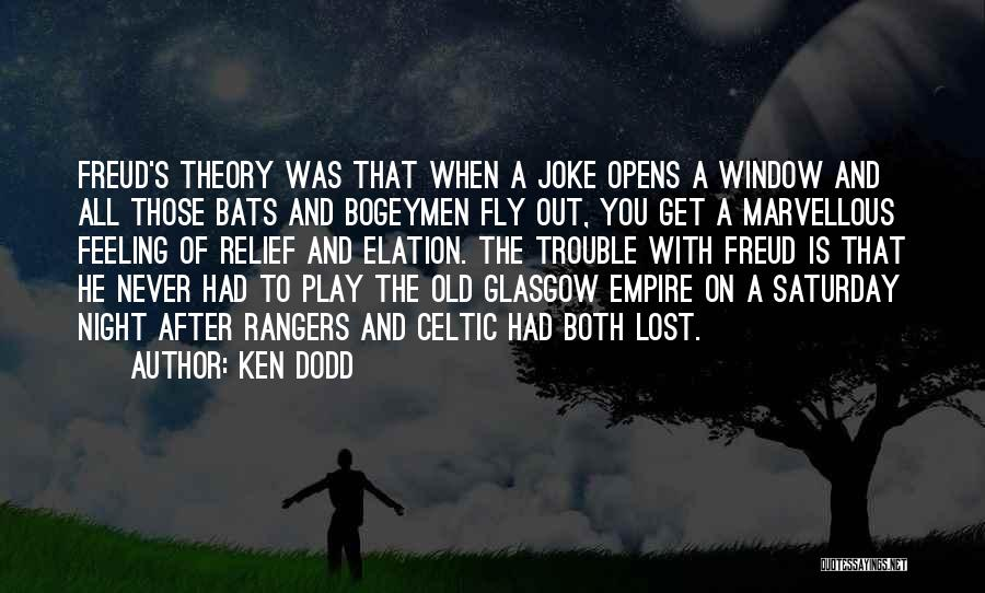 That Funny Feeling Quotes By Ken Dodd