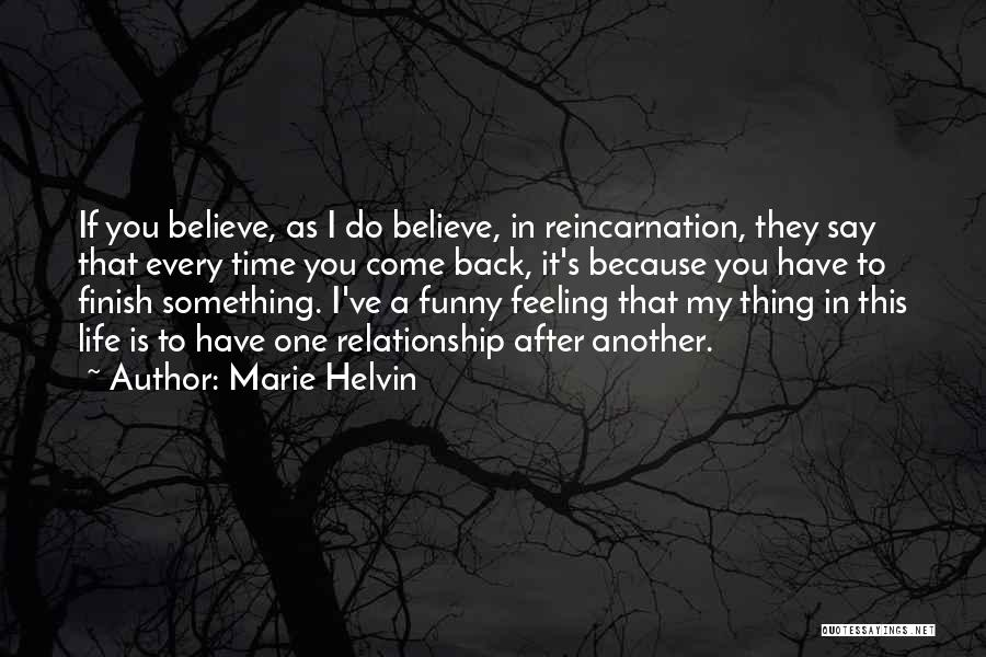 That Funny Feeling Quotes By Marie Helvin