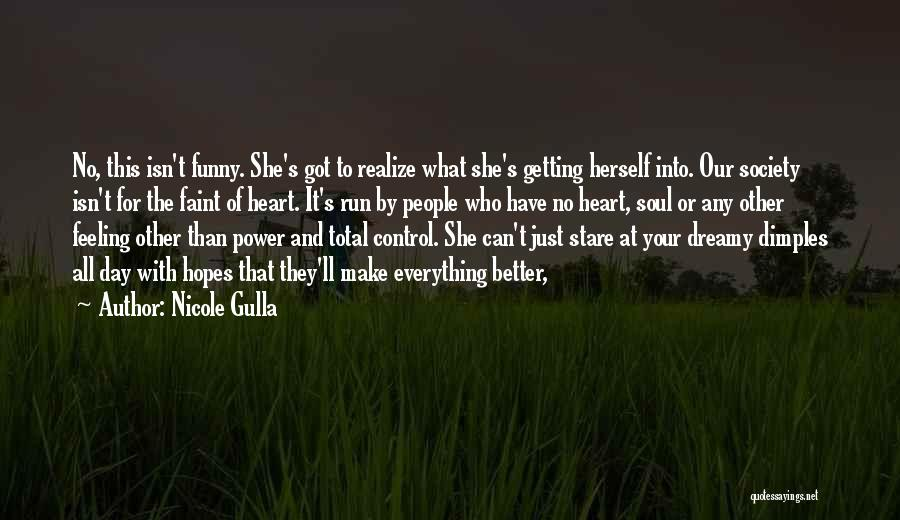 That Funny Feeling Quotes By Nicole Gulla
