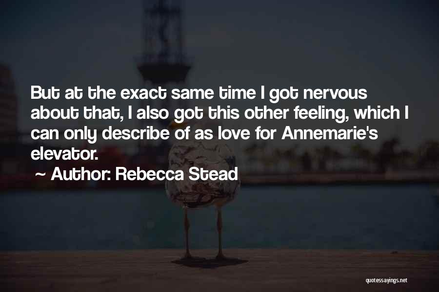 That Funny Feeling Quotes By Rebecca Stead