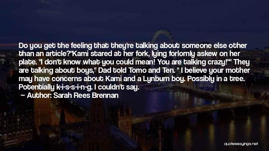 That Funny Feeling Quotes By Sarah Rees Brennan