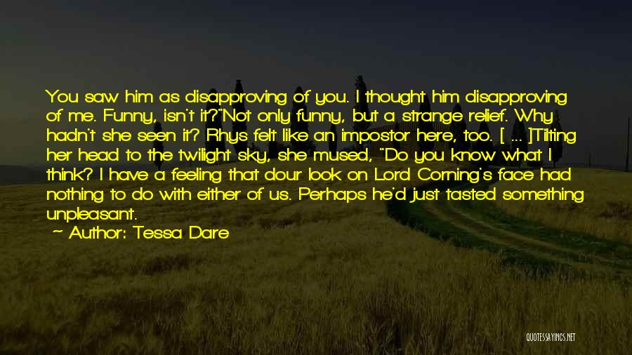 That Funny Feeling Quotes By Tessa Dare
