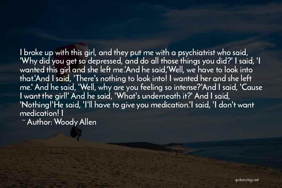 That Funny Feeling Quotes By Woody Allen