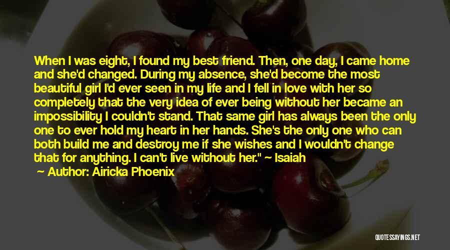That Girl's My Best Friend Quotes By Airicka Phoenix