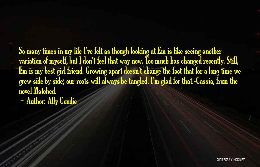 That Girl's My Best Friend Quotes By Ally Condie