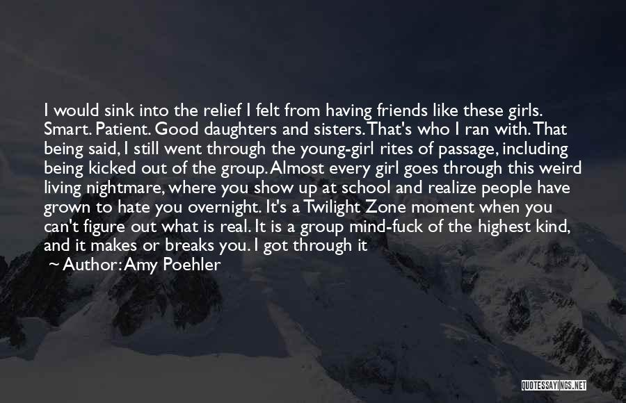 That Girl's My Best Friend Quotes By Amy Poehler