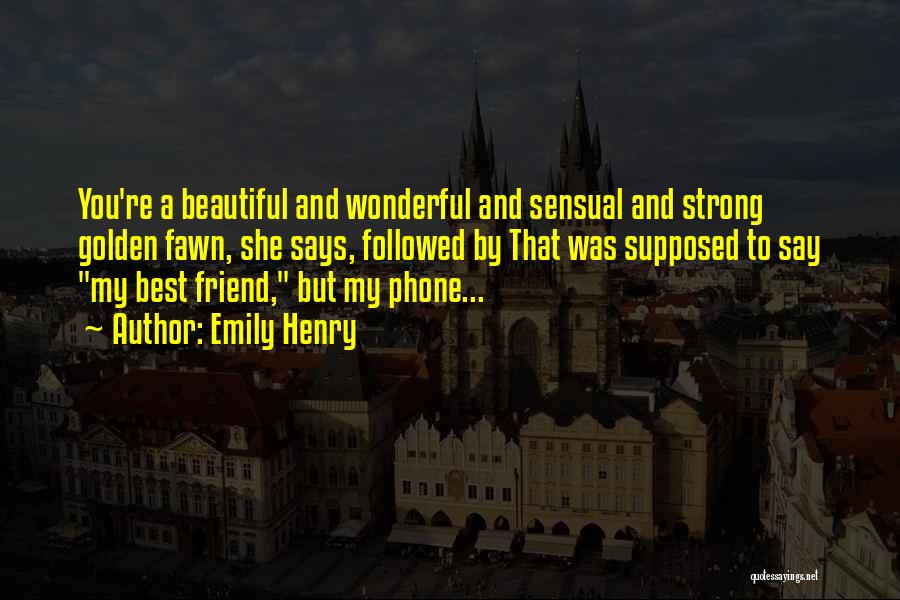That Girl's My Best Friend Quotes By Emily Henry
