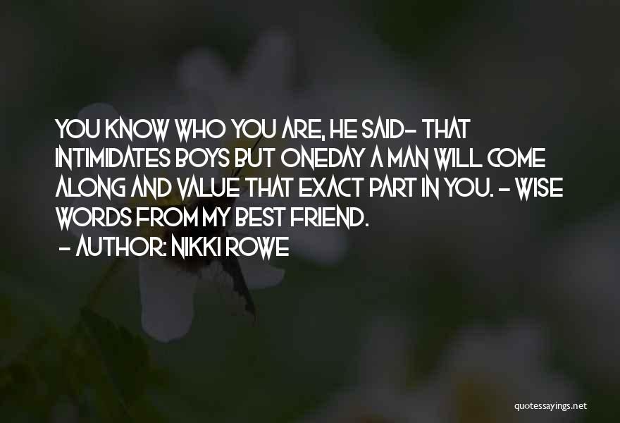 That Girl's My Best Friend Quotes By Nikki Rowe