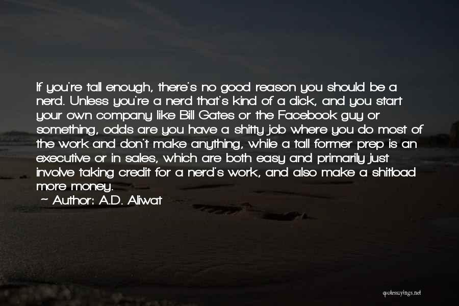 That Guy You Like Quotes By A.D. Aliwat