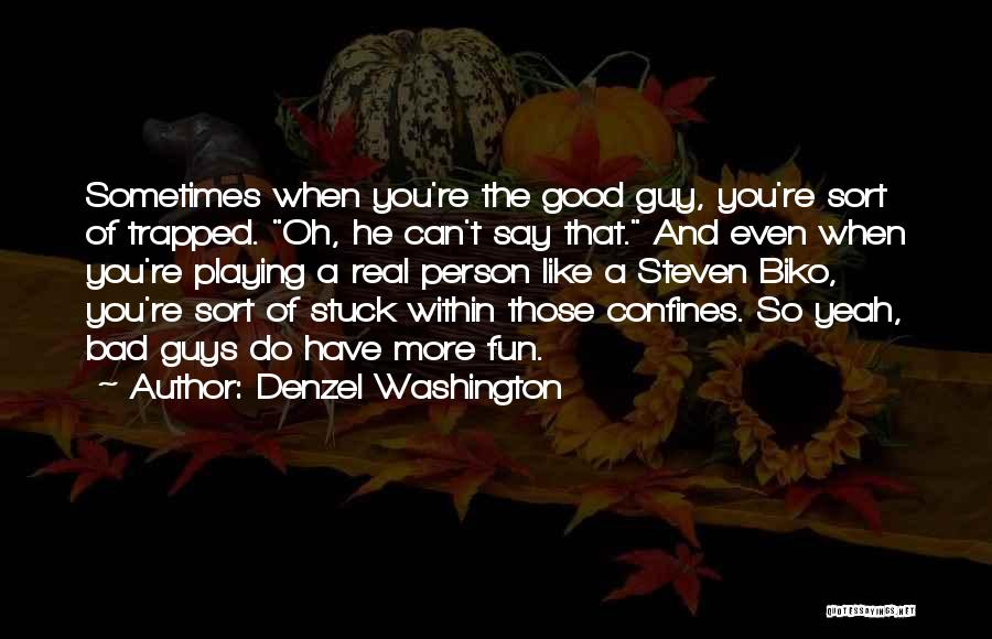 That Guy You Like Quotes By Denzel Washington