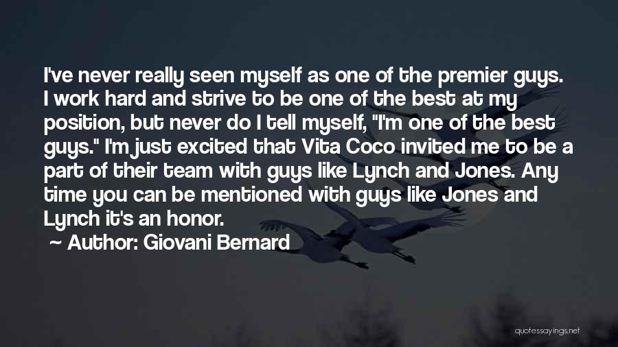 That Guy You Like Quotes By Giovani Bernard