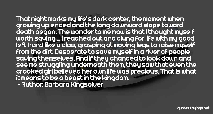 That Moment In Life Quotes By Barbara Kingsolver