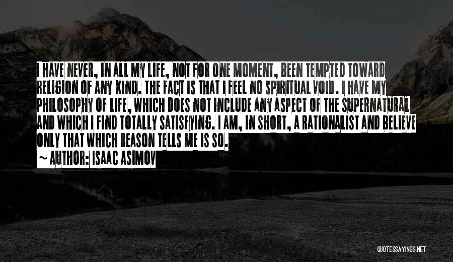 That Moment In Life Quotes By Isaac Asimov