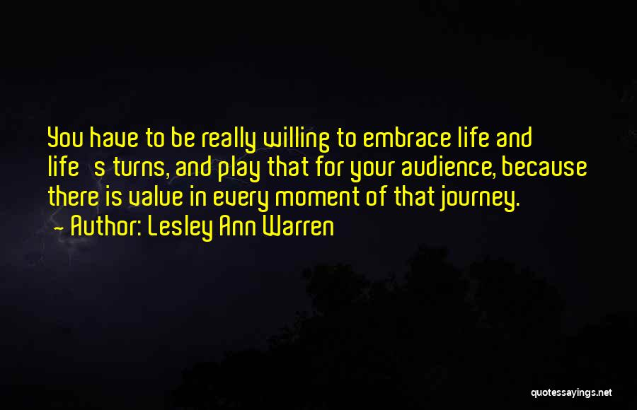 That Moment In Life Quotes By Lesley Ann Warren