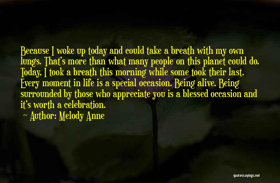 That Moment In Life Quotes By Melody Anne