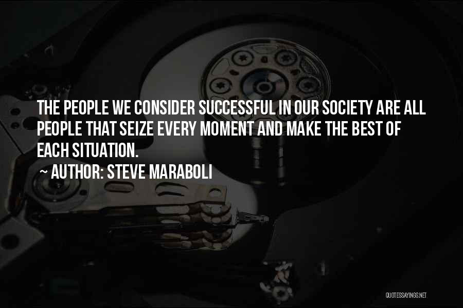 That Moment In Life Quotes By Steve Maraboli