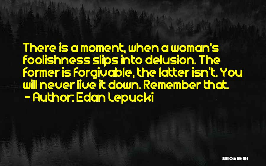That Moment Quotes By Edan Lepucki