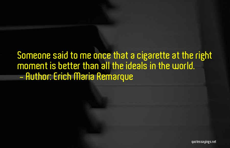 That Moment Quotes By Erich Maria Remarque