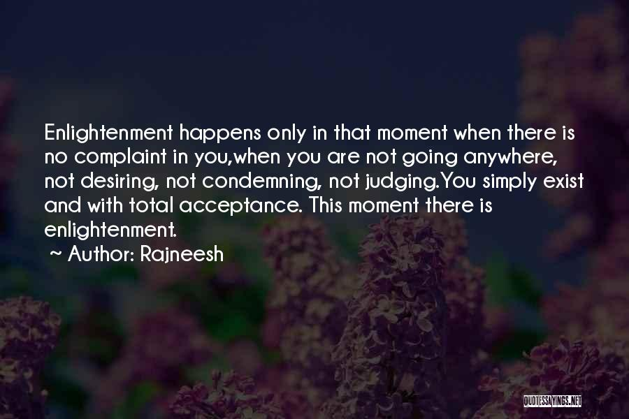 That Moment Quotes By Rajneesh