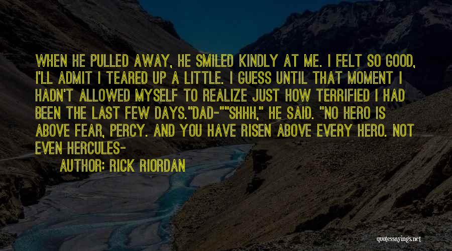 That Moment Quotes By Rick Riordan