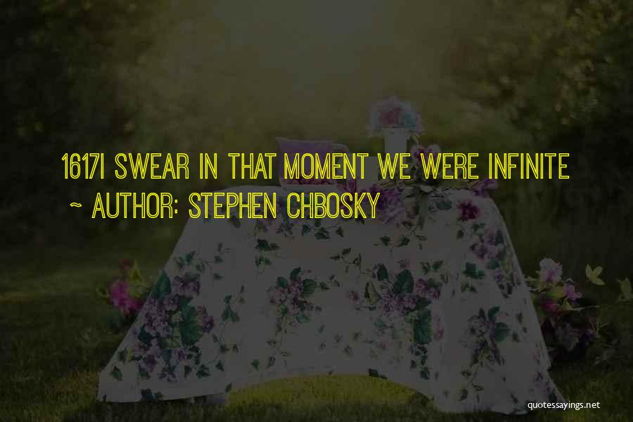 That Moment Quotes By Stephen Chbosky