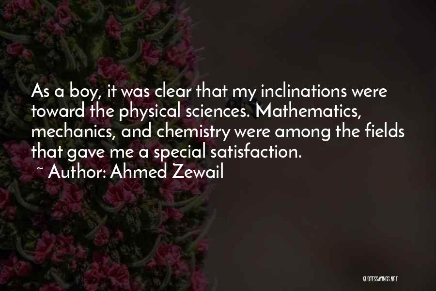 That One Special Boy Quotes By Ahmed Zewail