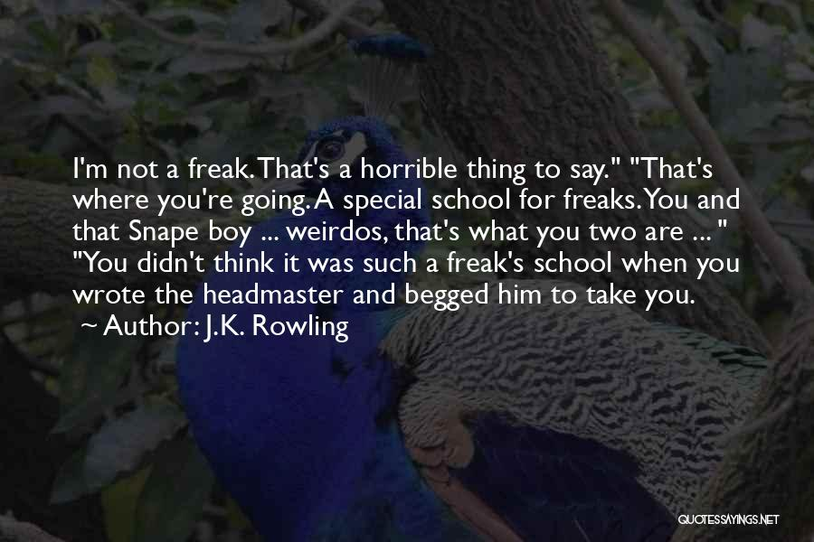 That One Special Boy Quotes By J.K. Rowling