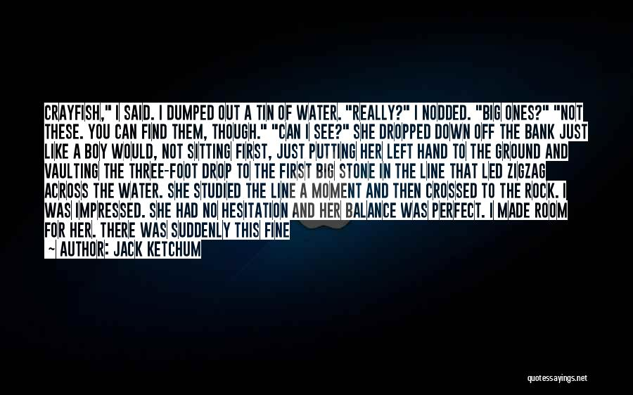 That One Special Boy Quotes By Jack Ketchum