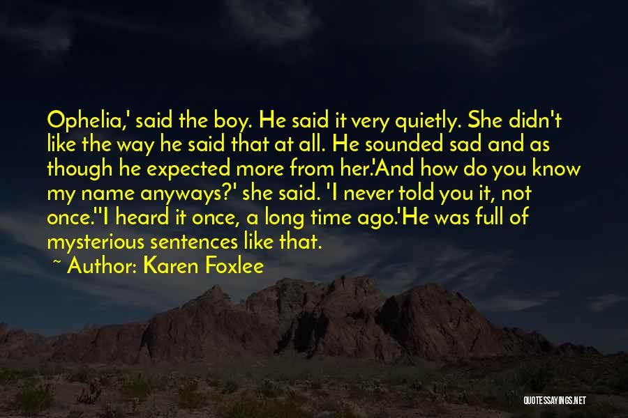 That One Special Boy Quotes By Karen Foxlee