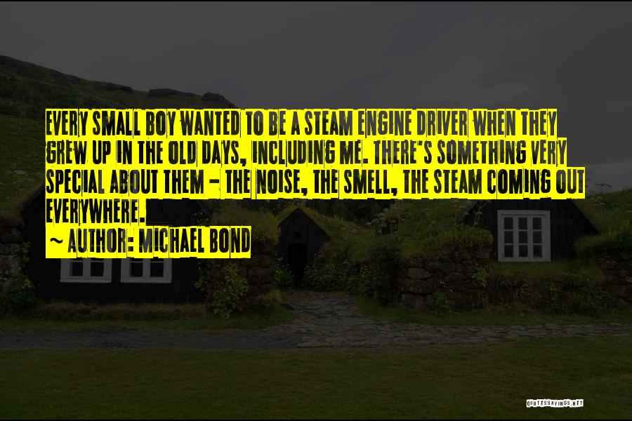 That One Special Boy Quotes By Michael Bond