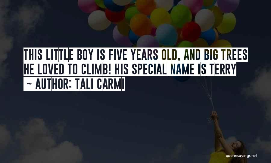 That One Special Boy Quotes By Tali Carmi