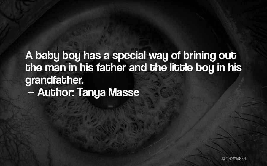 That One Special Boy Quotes By Tanya Masse