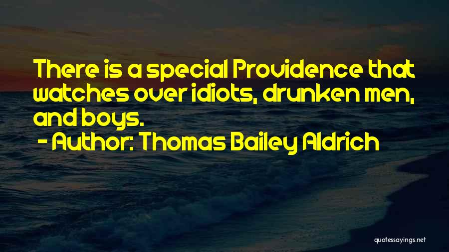 That One Special Boy Quotes By Thomas Bailey Aldrich