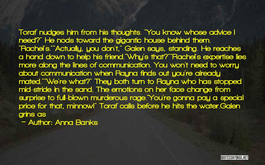 That Special Friend Quotes By Anna Banks