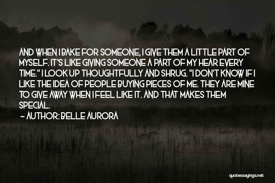 That Special Friend Quotes By Belle Aurora