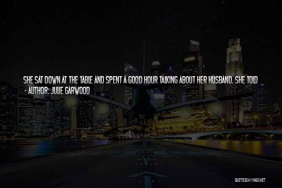 That Special Friend Quotes By Julie Garwood