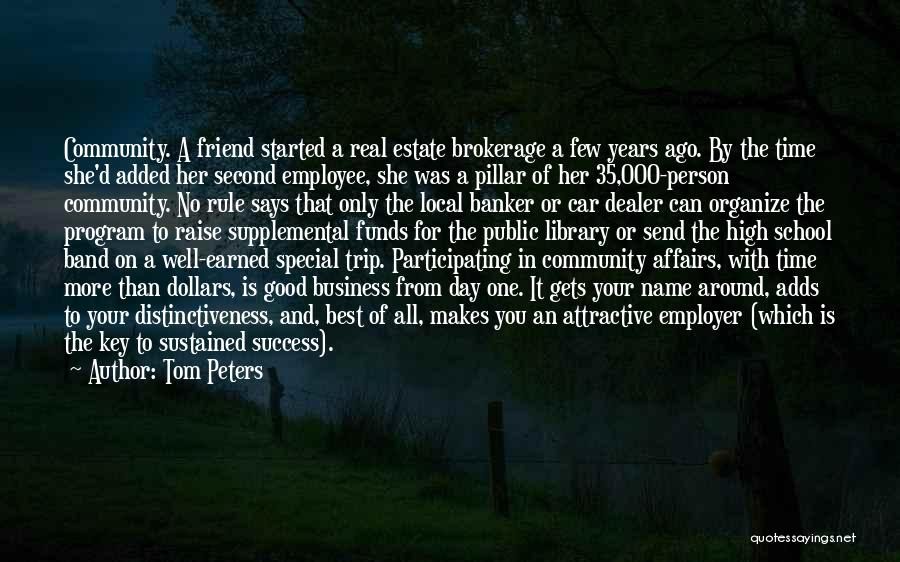 That Special Friend Quotes By Tom Peters